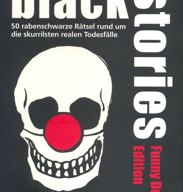 Black Stories Funny Death Edition (RO)
