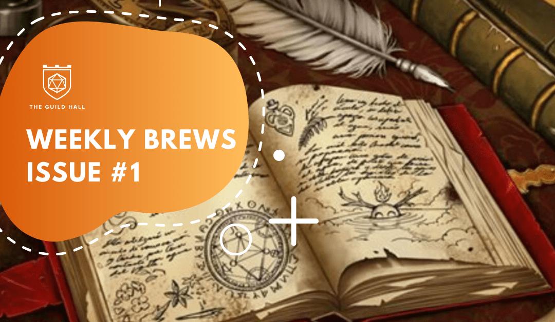 Weekly Brews – Issue #1