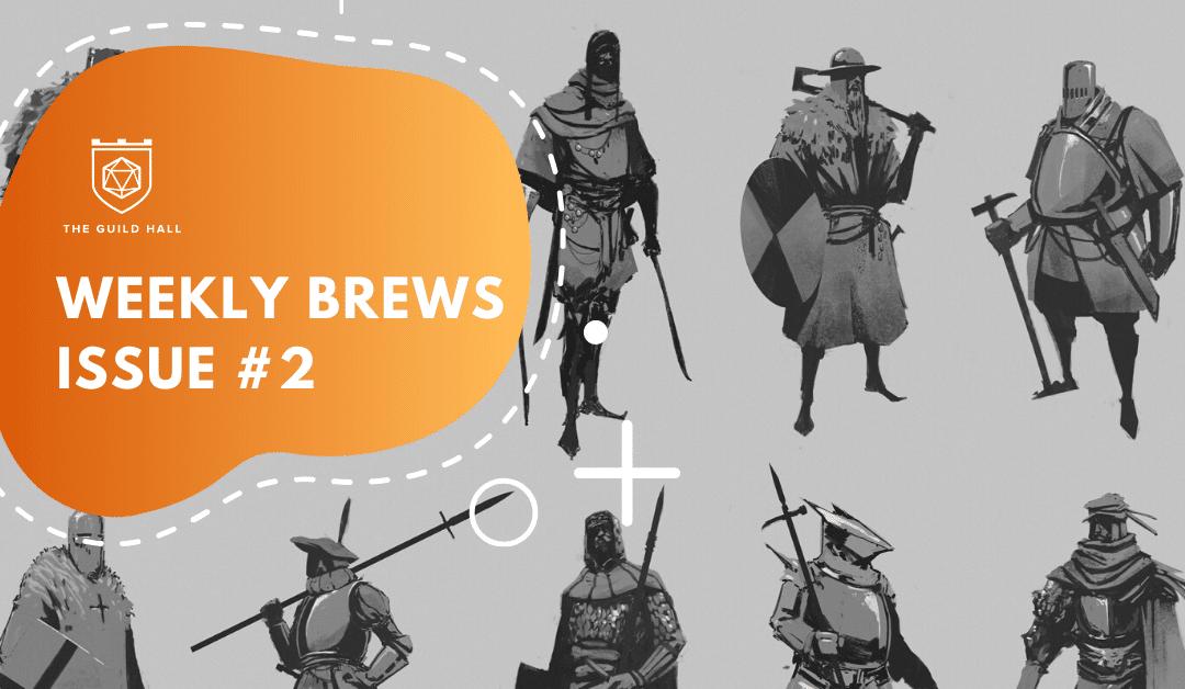 Weekly Brews – Issue #2