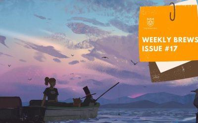 Weekly Brews #17