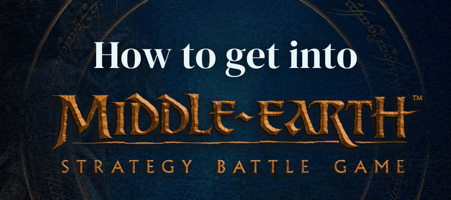 How to Get Into Middle-Earth Strategy Battle Game (MESBG)
